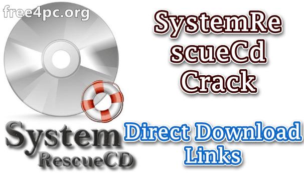 SystemRescueCd Crack