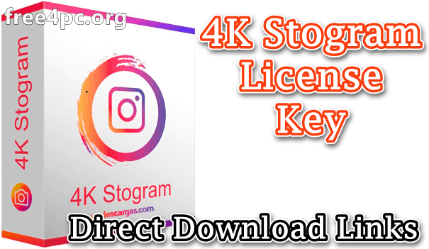 4K Stogram License Key