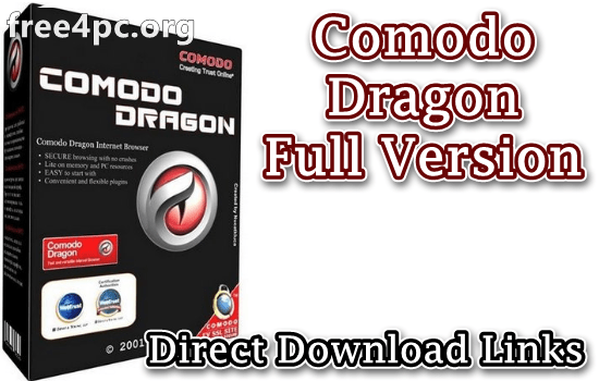 Comodo Dragon Full Version