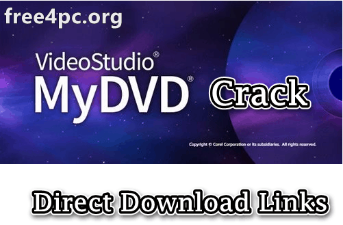 Corel VideoStudio MyDVD Crack