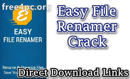 Easy File Renamer Crack