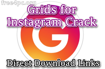 Grids for Instagram Crack