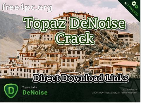 Topaz DeNoise Crack