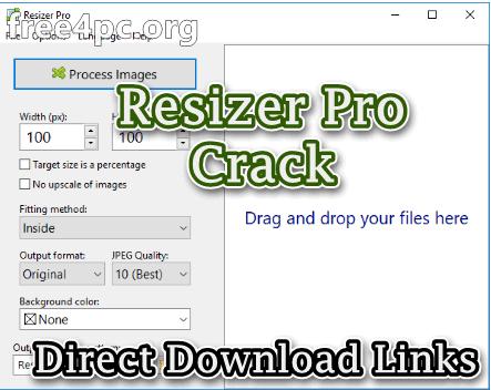 Resizer Pro Crack