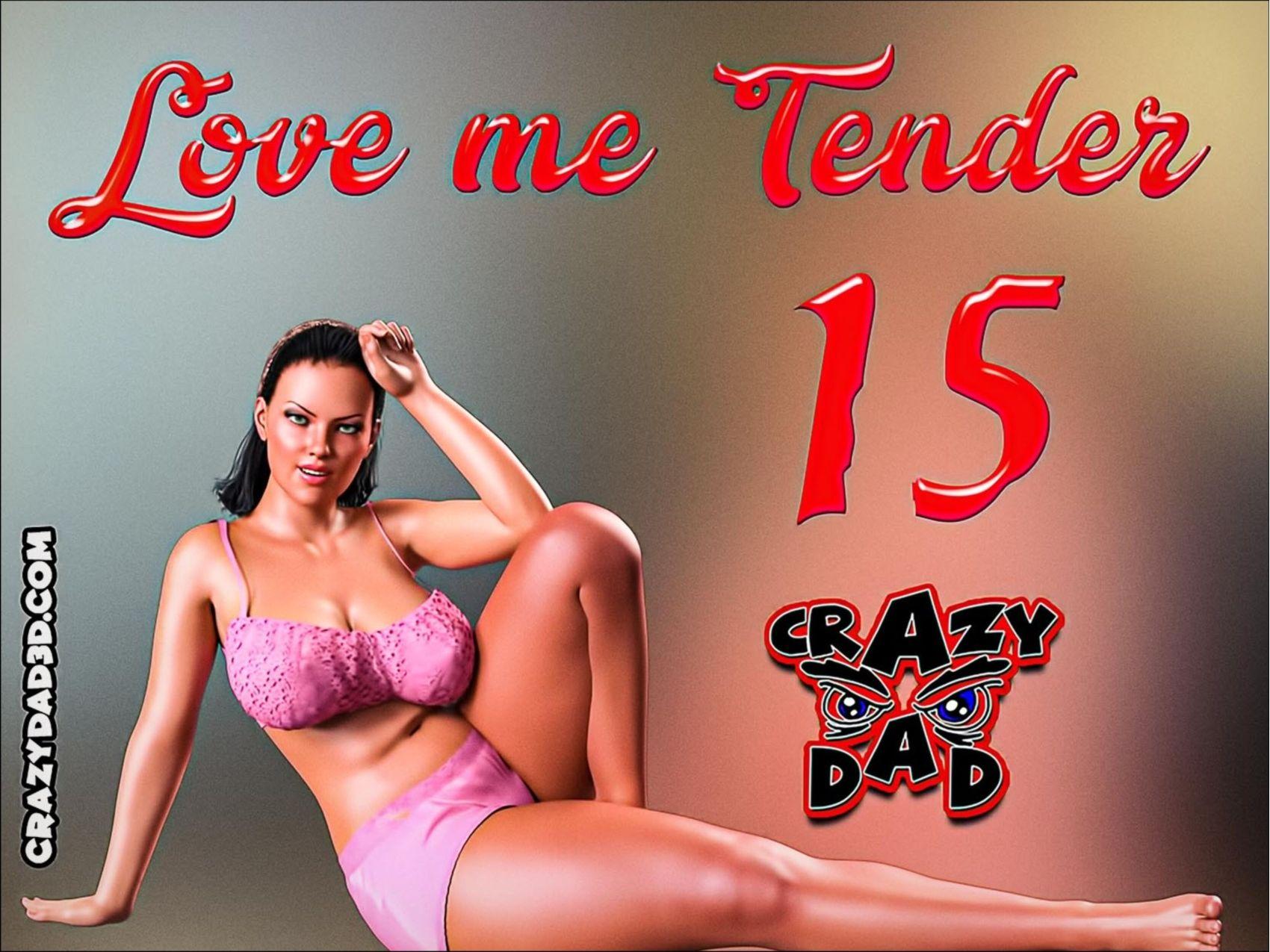 Crazydad Love Me Tender 5 Complete Download Xxx Adult Comics