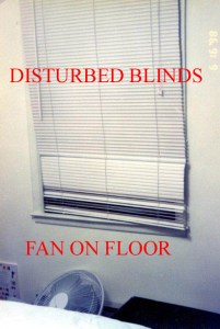 Police Photo day of the crime. A fan that was normally placed in window was found on the floor. Blinds are clearly disturbed that would be resting on top of fan. CLICK TO ENLARGE