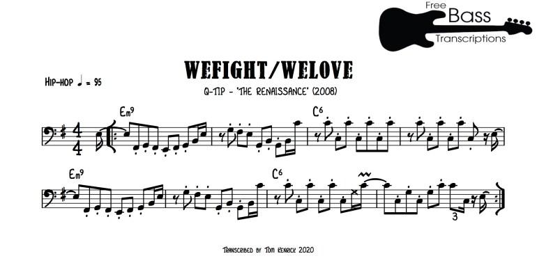 Q-Tip WeFight/WeLove Bass Raphael Saadiq
