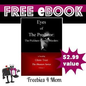 Free eBook: Eyes of The Predator: The Pickham County Murders ($2.99 value)