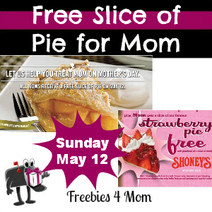 Free Slice of Pie for Mom on Mother's Day