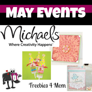 Free Events at Michaels in May