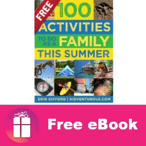 Free eBook: 100 Activities To Do As a Family