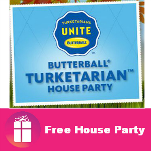 Free House Party: Butterball Turketarian