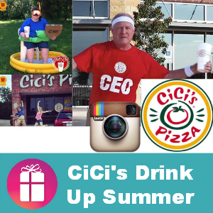 Win CiCi's Drink Up Summer Instagram Contest