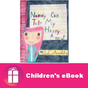 Free eBook: Nobody Can Take My Happy Away