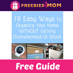 Free Guide: 10 Easy Ways to Organize Your Home
