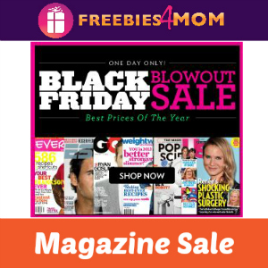Black Friday Blowout Magazine Sale