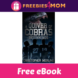 Free eBook: A Quiver of Cobras - Beginnings