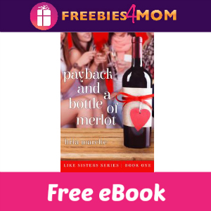 Free eBook: Payback and a Bottle of Merlot