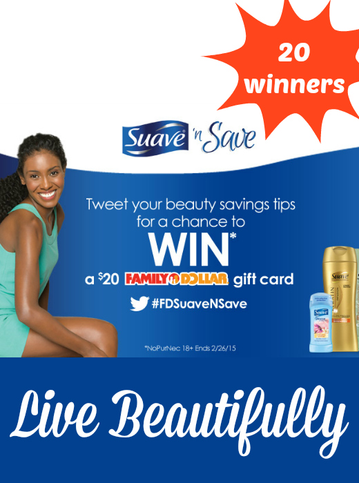 Suave® 'N Save Sweepstakes ~ Win a $20 Family Dollar Gift Card