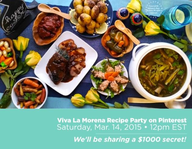 #VivaLaMorena Recipe Party on Pinterest March 14 12pm ET