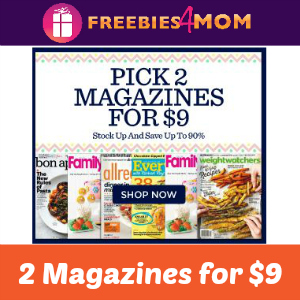 Magazine Sale: 2 for $9