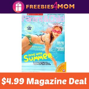 Magazine Deal: Scholastic Parent & Child $4.99