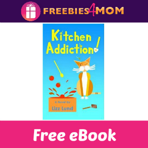Free eBook: Kitchen Addiction (Value $3.97)
