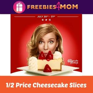 Half Price Cheesecake at Cheesecake Factory