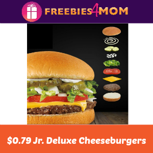 $0.79 Jr. Deluxe Cheeseburgers at Sonic