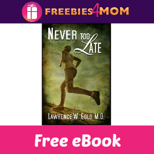 Free eBook: Never Too Late ($2.99 Value)