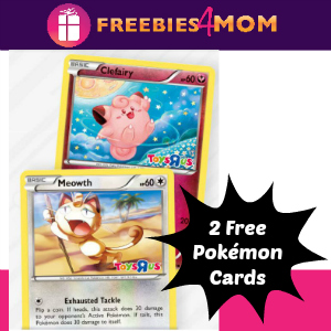 2 Free Pokémon Cards at Toys R Us April 2