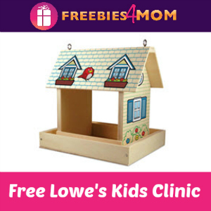 Free Birdfeeder Kids Clinic at Lowe's April 9