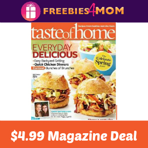 Magazine Deal: Taste of Home $4.99