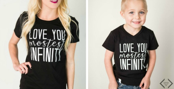 Love You Mostest Tee $12.95 (1 Week Deal)