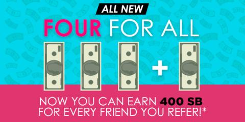 Earn 400 SB for Every Friend Referral