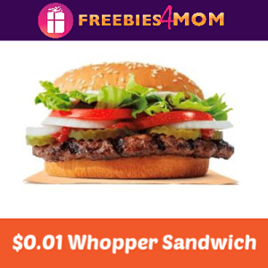 $0.01 Whopper Sandwich at Burger King