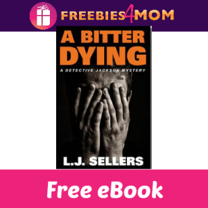 Free eBook: A Bitter Dying (thru 2/25)