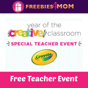 Crayola Teacher Event at Michaels March 23