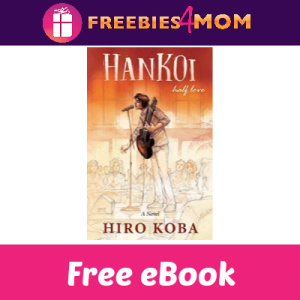 Free eBook: Hankoi Half Love ($6.99 Value)