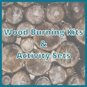 Wood Burning Kits & Activity Sets