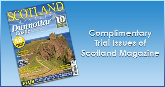 Complimentary Trial Issues of Scotland Magazine