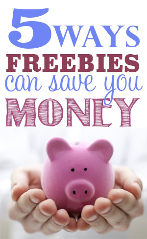 5 Ways Freebies Can Save You Money