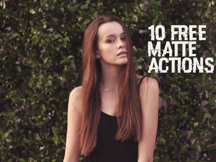 10 Free Matte Effect Photoshop Actions