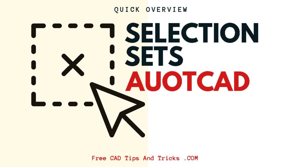 Selection Sets in AutoCAD | Options and Settings - Free CAD Tips And