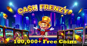 Read more about the article Cash Frenzy 100000+ Free Coins