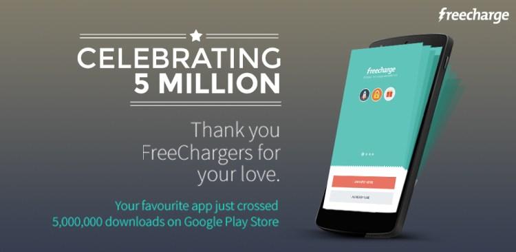 FreeCharge - 5 Million Downloads on Google Play