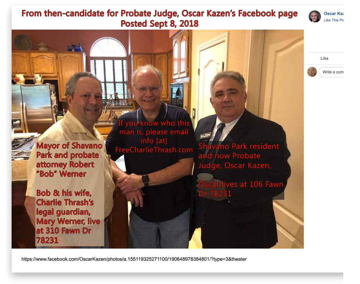 "Sept 8, 2018: Candidate for Probate Judge for Bexar County, Oscar Kazen, enjoying a moment with his neighbor, felllow probate attorney, Mayor of Shavano Park AND husband to one of the women-owned corprorations specializing in probate court-adjudicated guardianship, Robert ""Bob"" B. Werner."