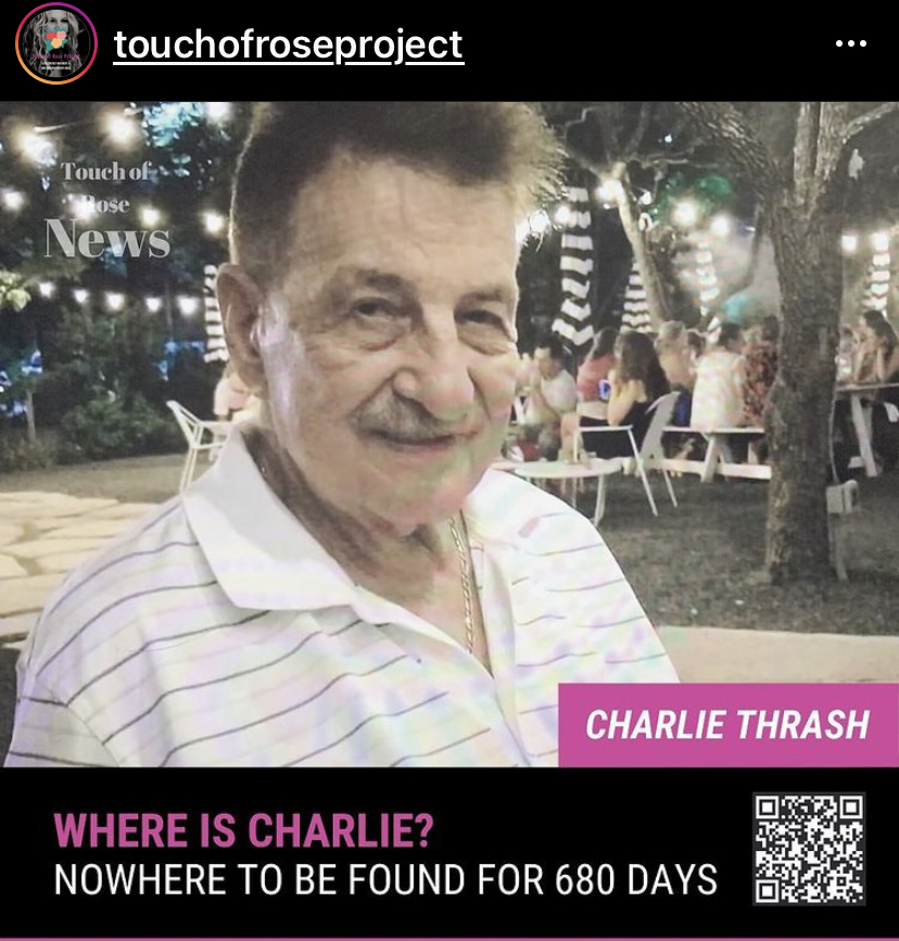 Where is Charlie Thrash? He hasn't been seen since March 6, 2019. Graphics courtesy of @TouchOfRoseProject on Instagram & Twitter.