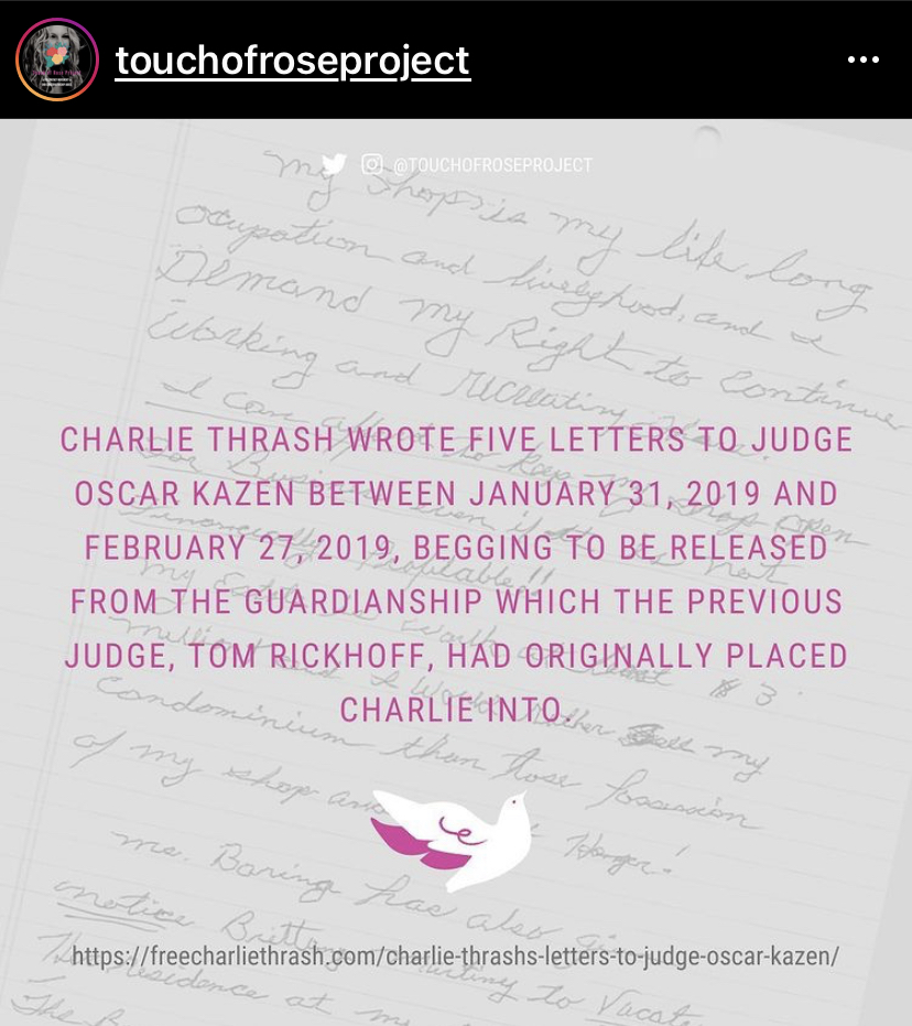 In February 2019, after removing Charlie's common-law wife Laura as his guardian, Judge Kazen repeatedly refused to consider his ward, Charlie Thrash's properly-written legal wishes. Graphics courtesy of @TouchOfRoseProject on Instagram & Twitter.