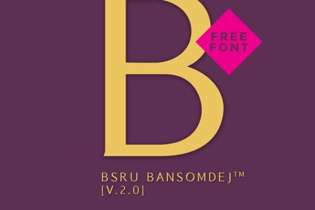 BSRU Bansomdej—Free Font